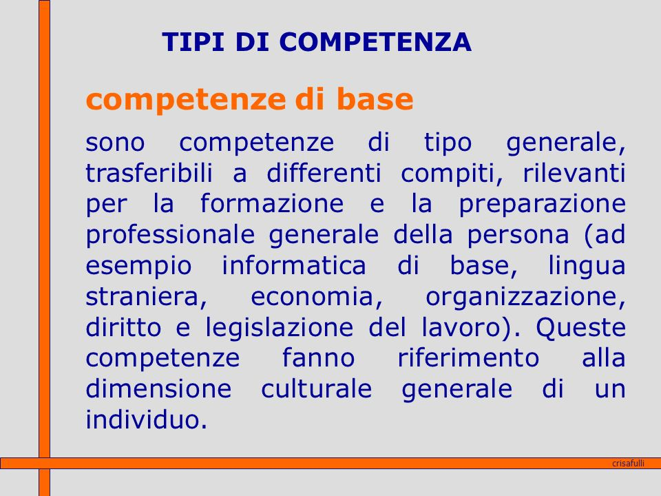 competenze di base TIPI DI COMPETENZA