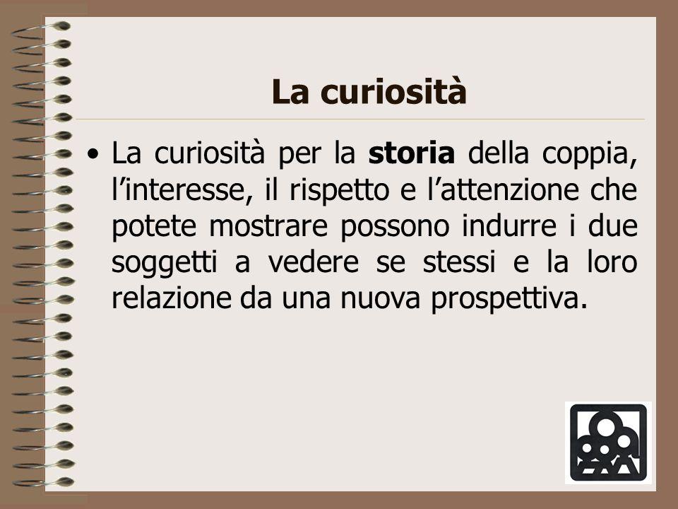 La curiosità