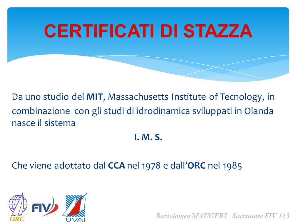 CERTIFICATI DI STAZZA Da uno studio del MIT, Massachusetts Institute of Tecnology, in.