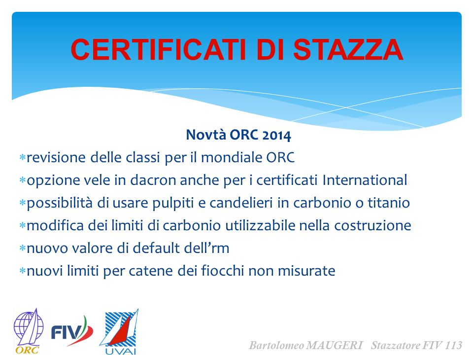 CERTIFICATI DI STAZZA Novtà ORC 2014