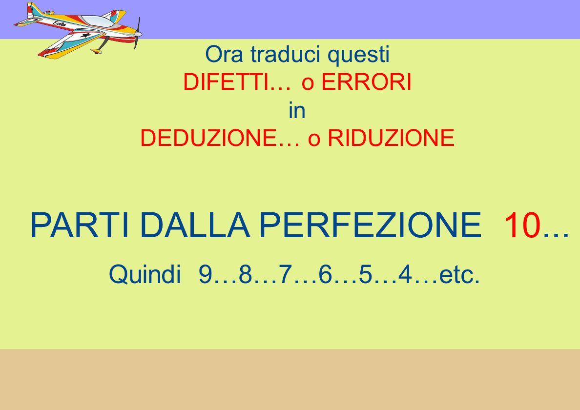 PARTI DALLA PERFEZIONE 10...