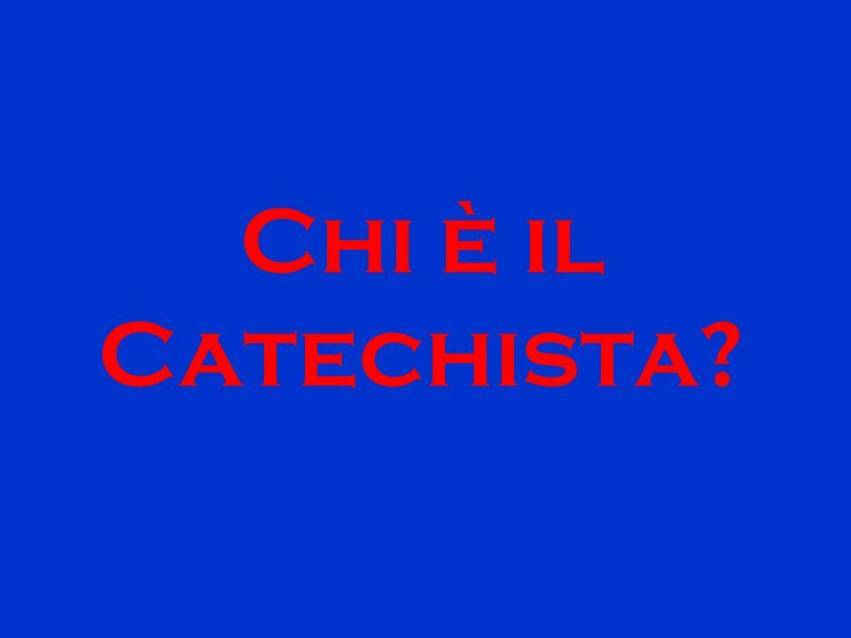 Chi è il Catechista