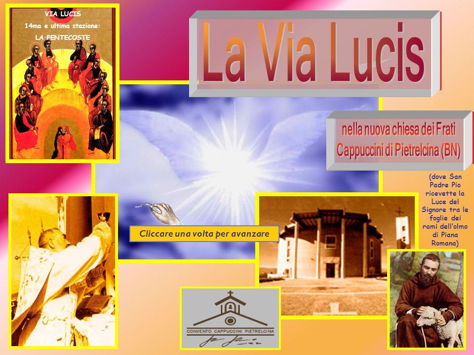 La Via Lucis nella nuova chiesa dei Frati