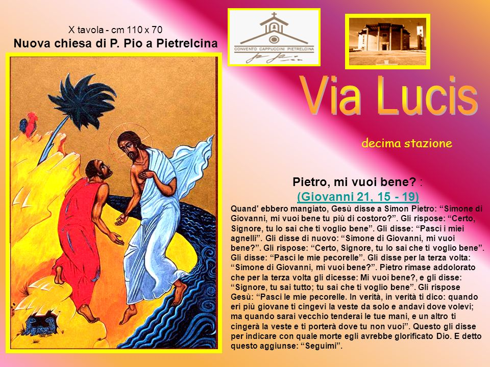 X tavola - cm 110 x 70 Nuova chiesa di P. Pio a Pietrelcina