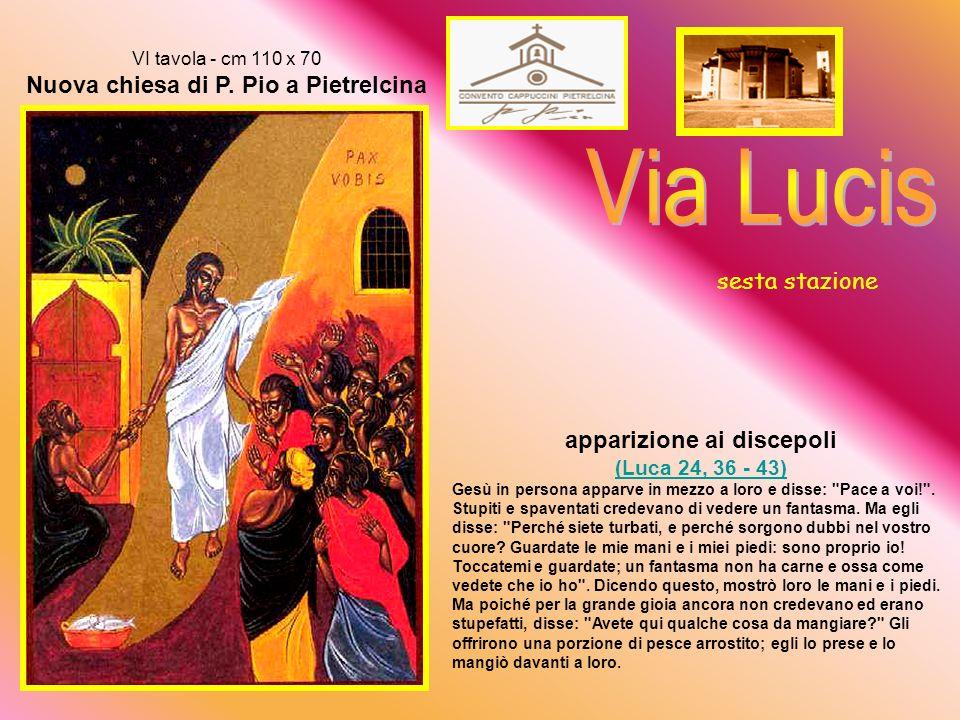 Via Lucis sesta stazione apparizione ai discepoli (Luca 24, 36 - 43)