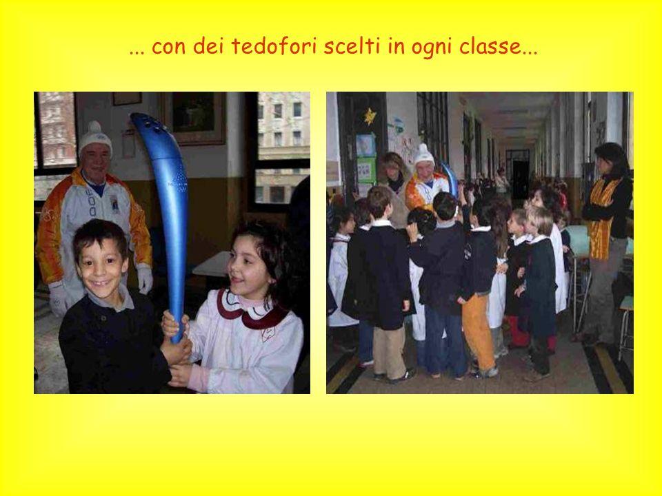 ... con dei tedofori scelti in ogni classe...