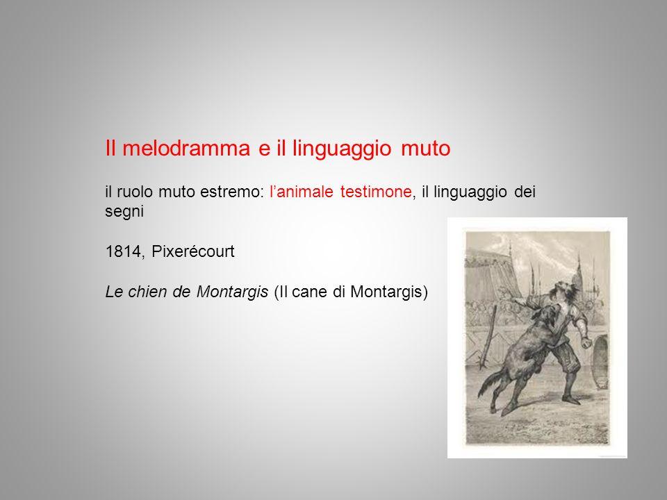 Il melodramma e il linguaggio muto