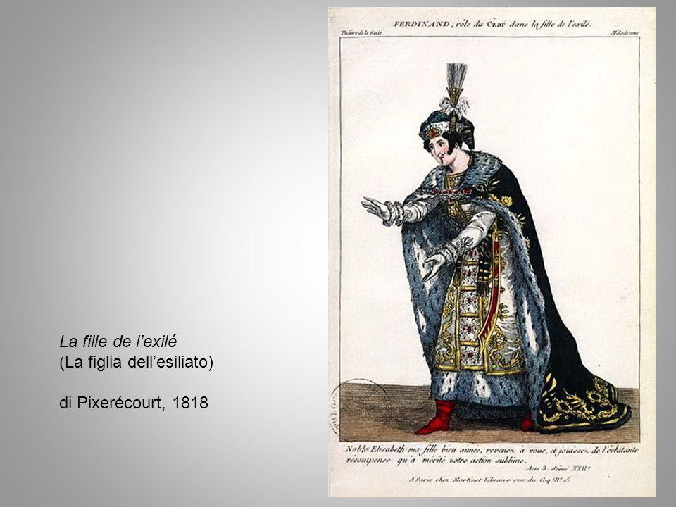 La fille de l'exilé (La figlia dell'esiliato) di Pixerécourt, 1818
