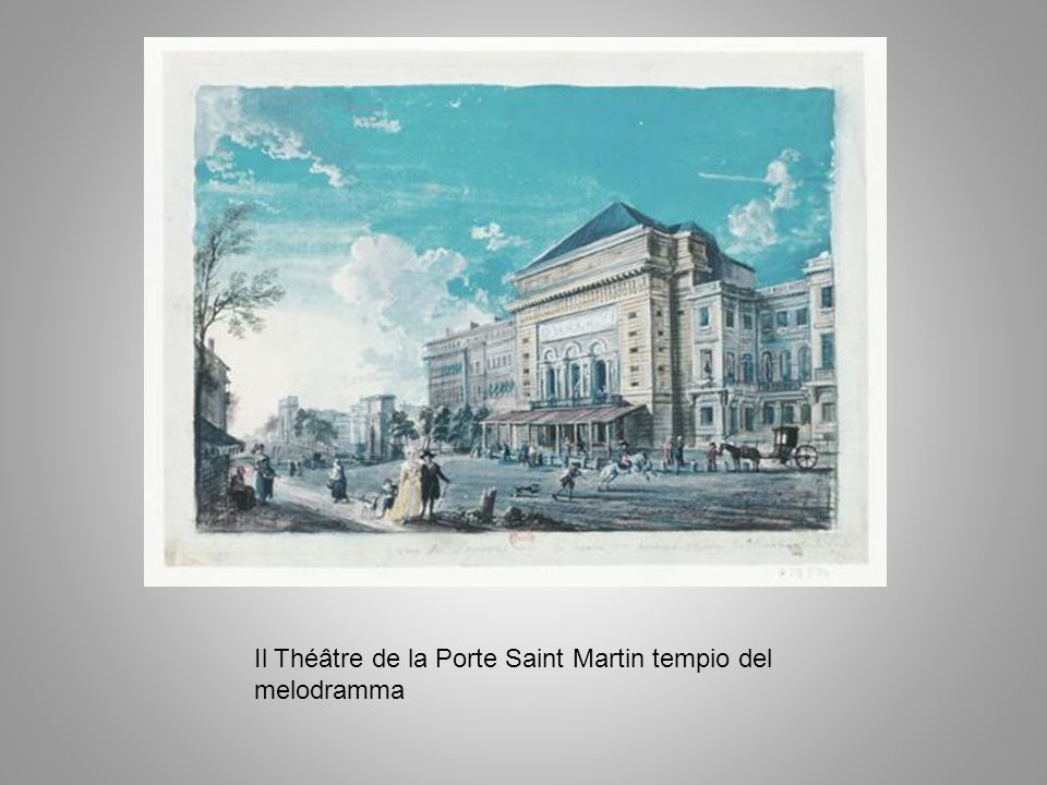 Il Théâtre de la Porte Saint Martin tempio del melodramma