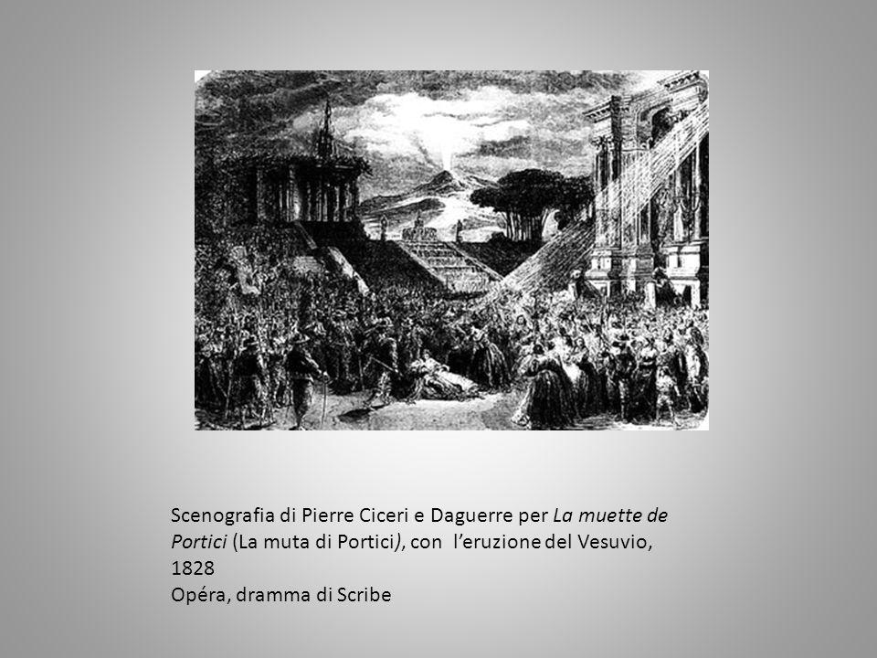 Scenografia di Pierre Ciceri e Daguerre per La muette de Portici (La muta di Portici), con l'eruzione del Vesuvio, 1828