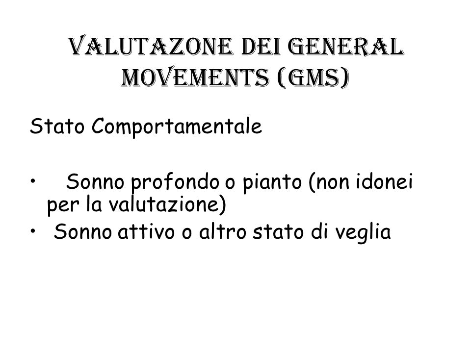 VALUTAZONE dei GENERAL MOVEMENTS (GMs)