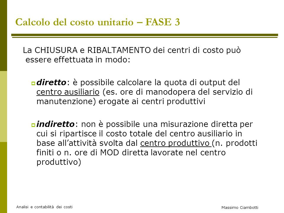 Calcolo del costo unitario – FASE 3
