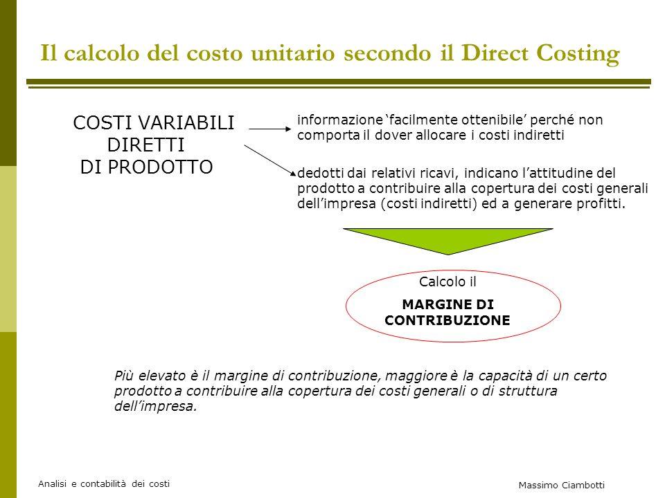 Il calcolo del costo unitario secondo il Direct Costing