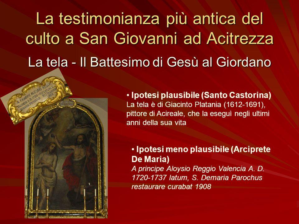 La testimonianza più antica del culto a San Giovanni ad Acitrezza