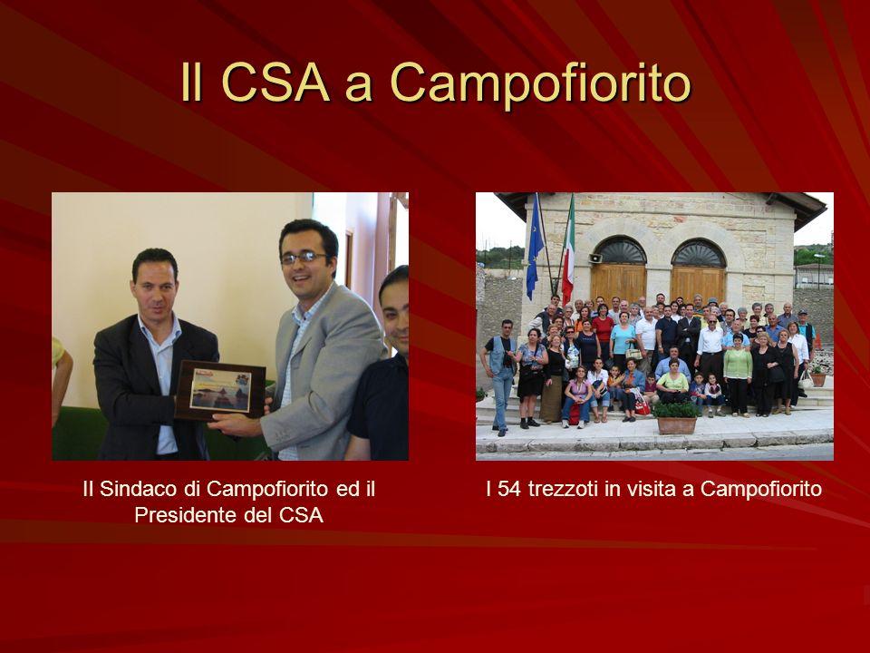 Il CSA a Campofiorito Il Sindaco di Campofiorito ed il Presidente del CSA.