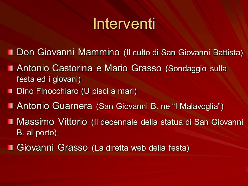 Interventi Don Giovanni Mammino (Il culto di San Giovanni Battista)