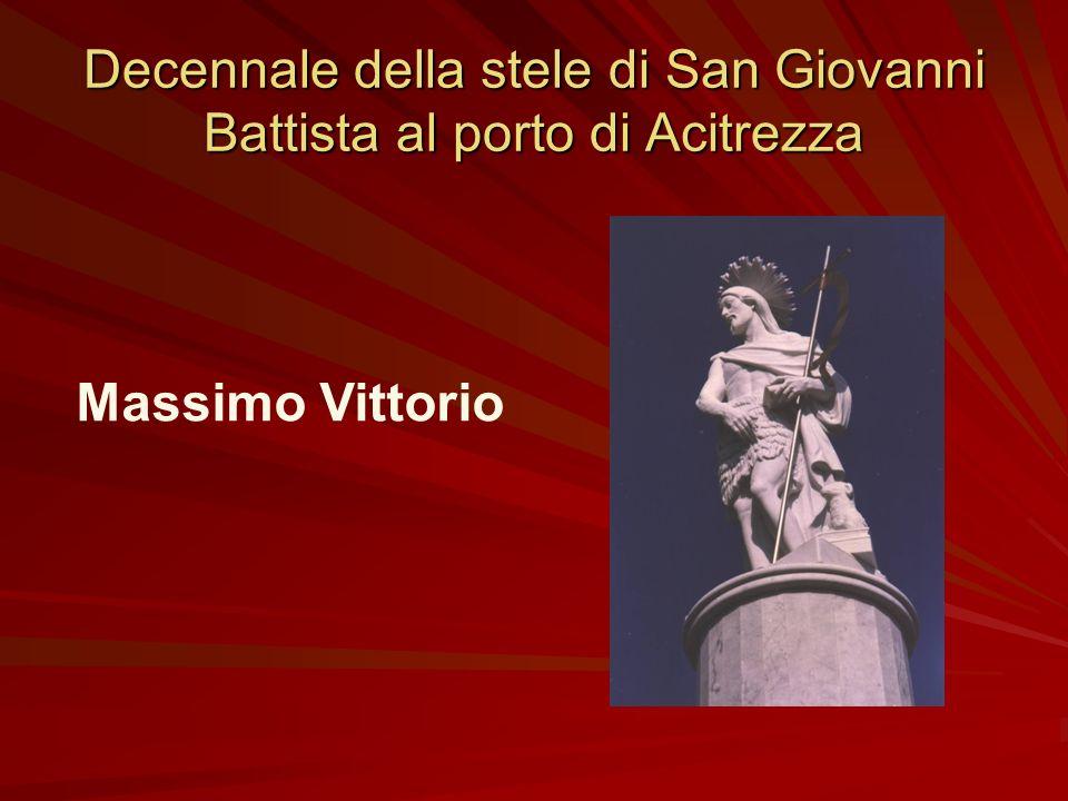 Decennale della stele di San Giovanni Battista al porto di Acitrezza