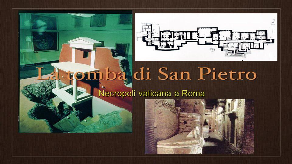 Necropoli vaticana a Roma