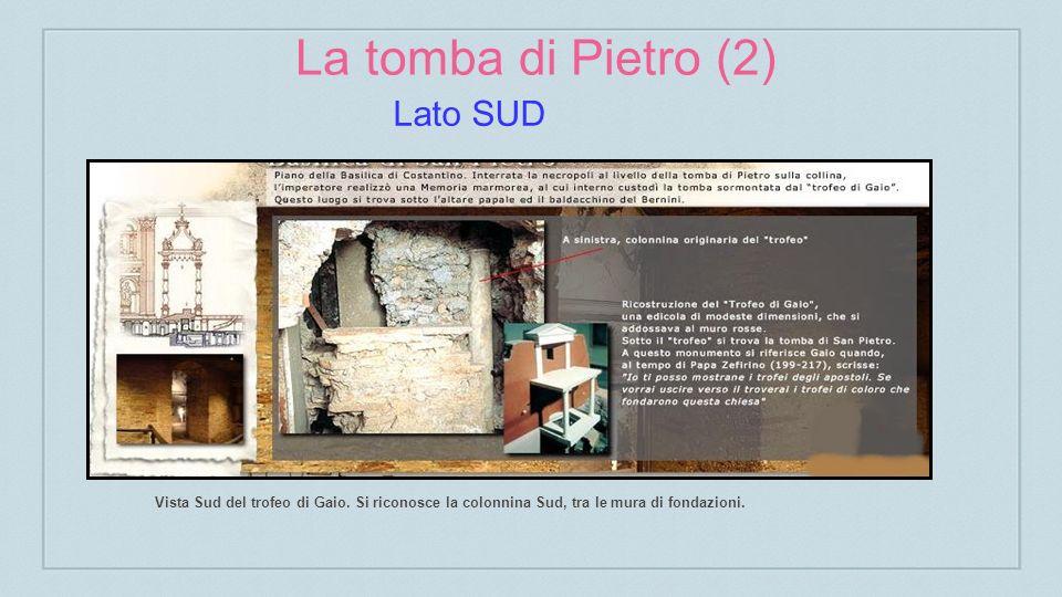 La tomba di Pietro (2) Lato SUD