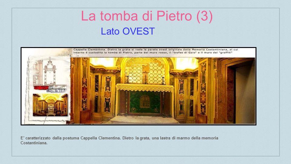 La tomba di Pietro (3) Lato OVEST
