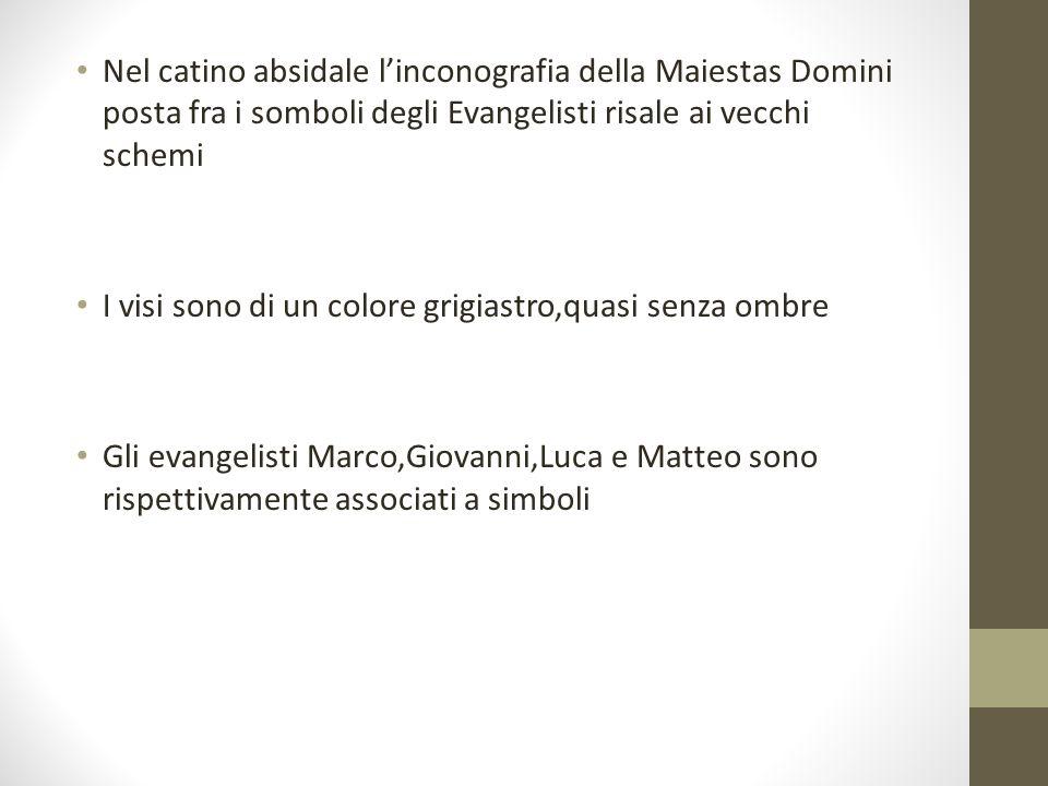 Nel catino absidale l'inconografia della Maiestas Domini posta fra i somboli degli Evangelisti risale ai vecchi schemi
