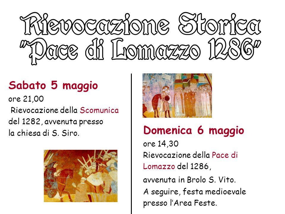 Sabato 5 maggio ore 21,00 Rievocazione della Scomunica del 1282, avvenuta presso la chiesa di S. Siro.