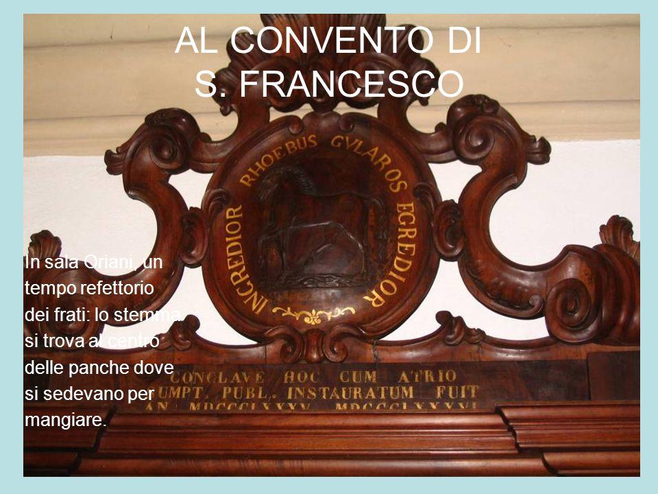 AL CONVENTO DI S. FRANCESCO