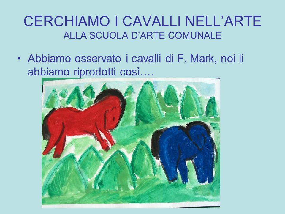 CERCHIAMO I CAVALLI NELL'ARTE ALLA SCUOLA D'ARTE COMUNALE