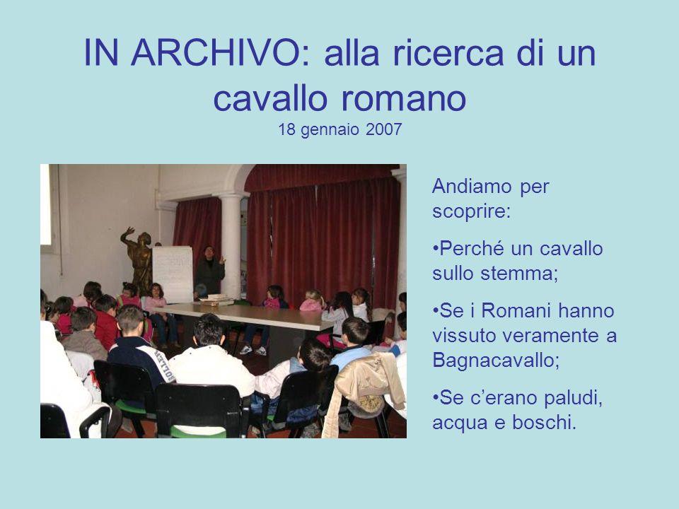 IN ARCHIVO: alla ricerca di un cavallo romano 18 gennaio 2007