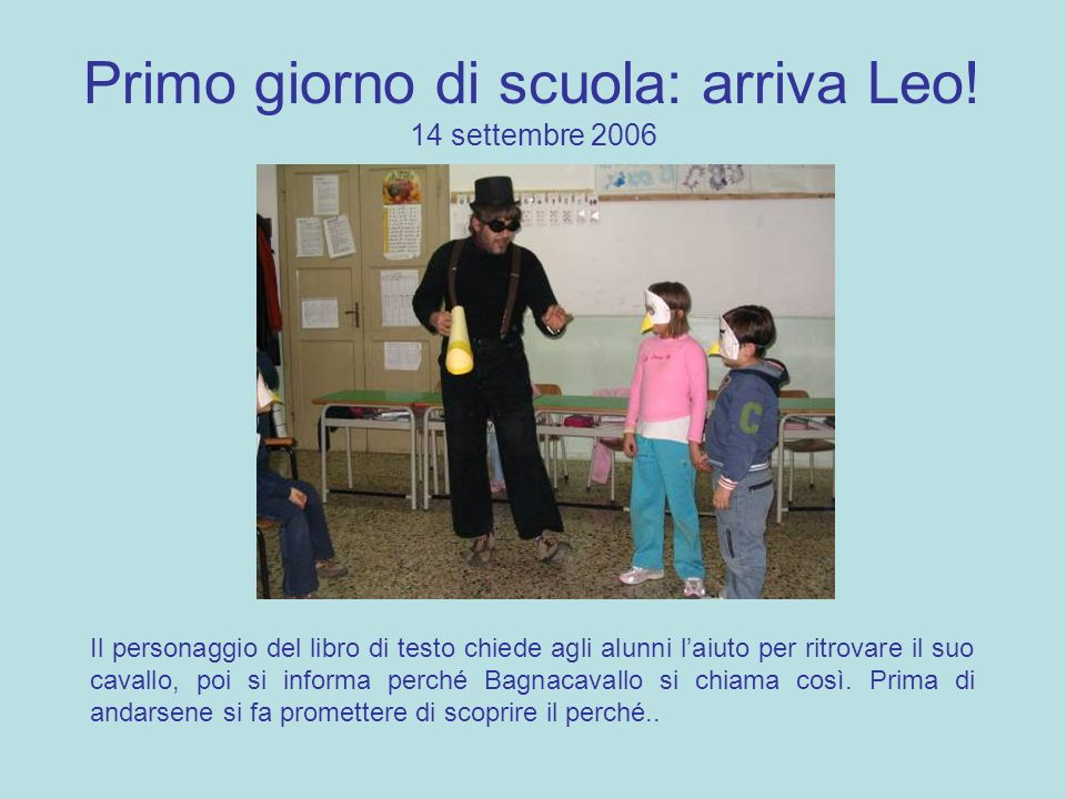 Primo giorno di scuola: arriva Leo! 14 settembre 2006