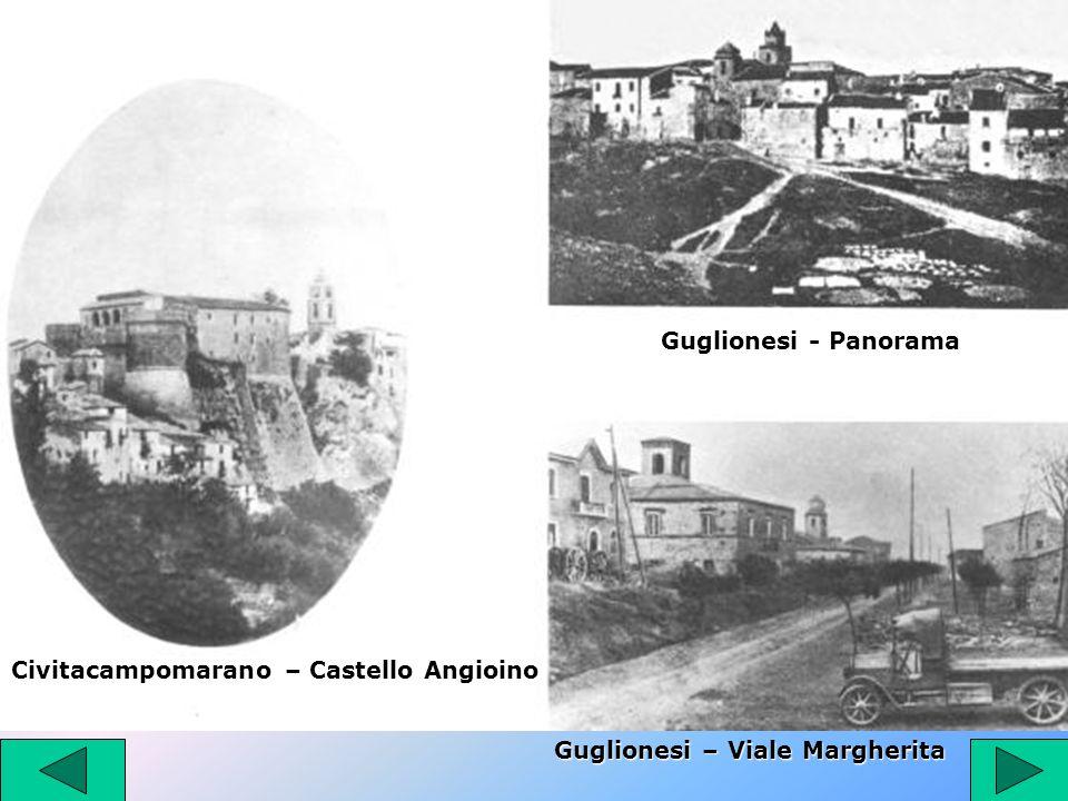 Guglionesi - Panorama Civitacampomarano – Castello Angioino Guglionesi – Viale Margherita