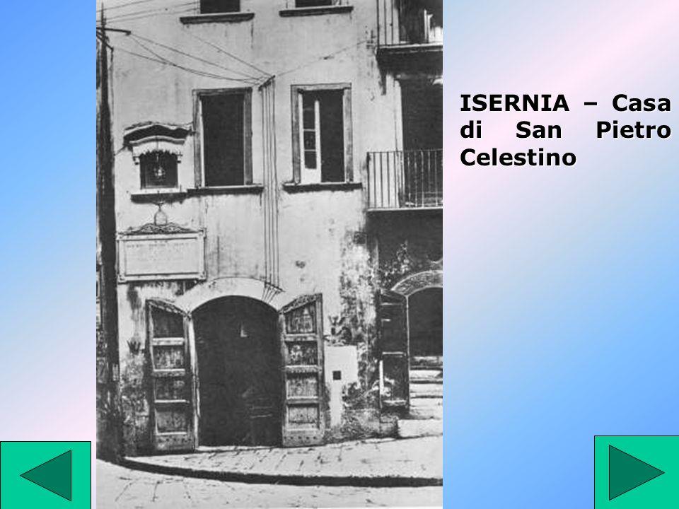 ISERNIA – Casa di San Pietro Celestino