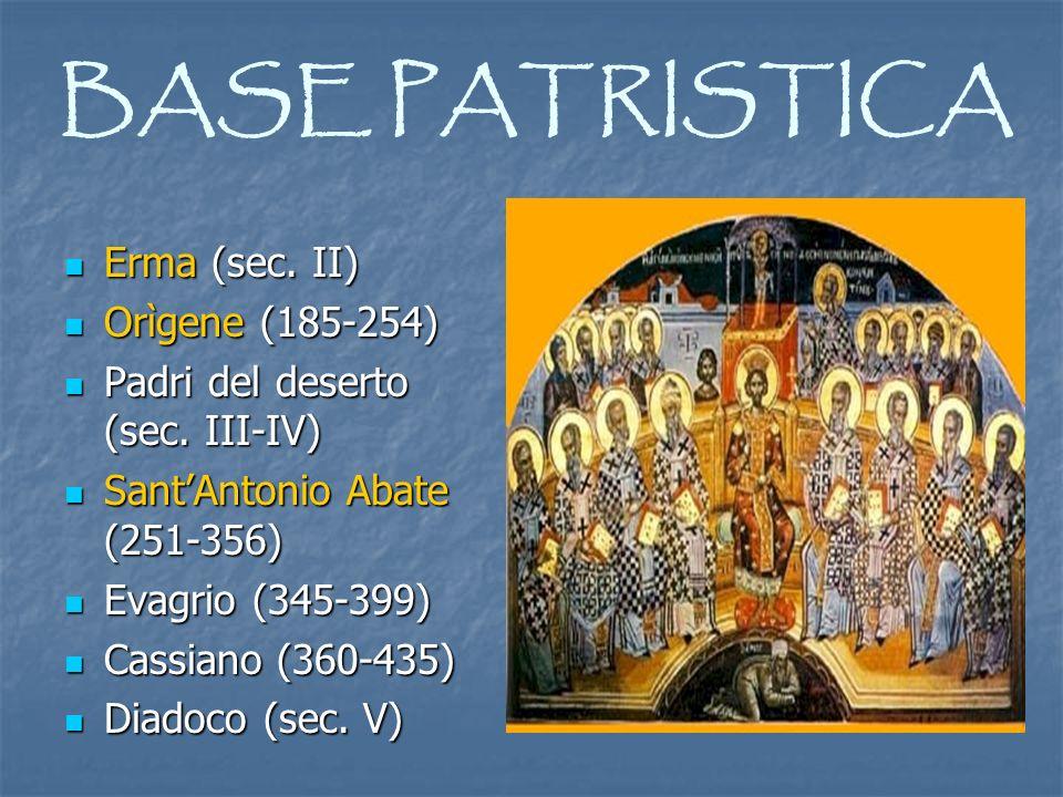 BASE PATRISTICA Erma (sec. II) Orìgene (185-254)