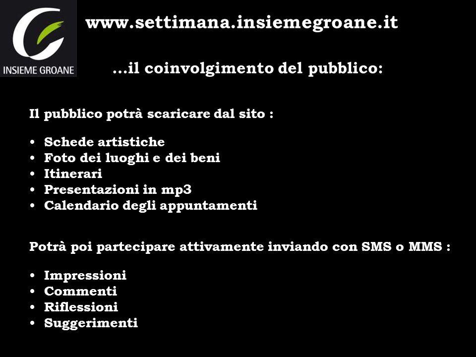 www.settimana.insiemegroane.it …il coinvolgimento del pubblico: