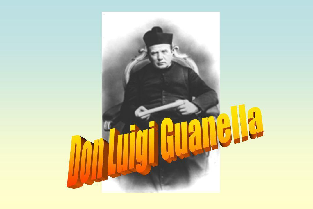 VITA DI DON GUANELLA Don Luigi Guanella