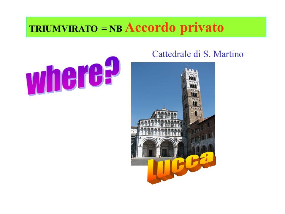 TRIUMVIRATO = NB Accordo privato