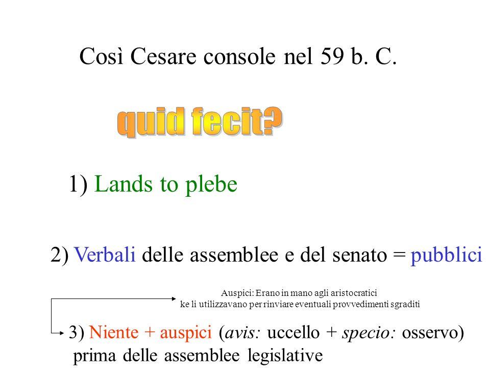 Così Cesare console nel 59 b. C.