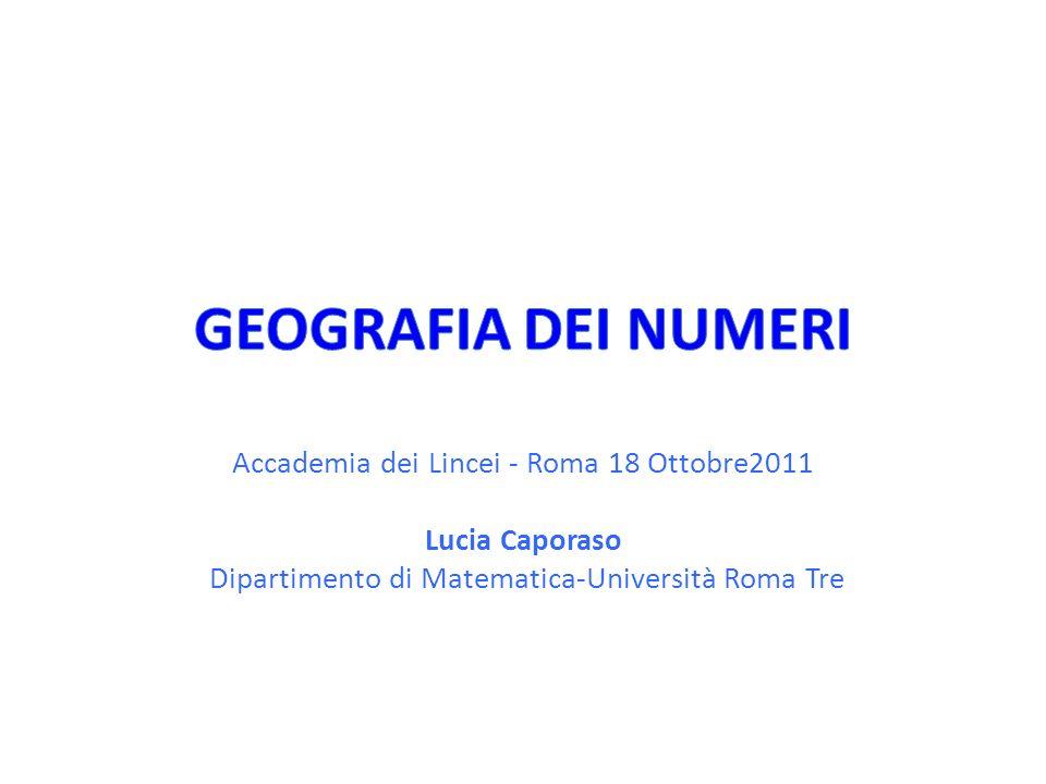 GEOGRAFIA DEI NUMERI Accademia dei Lincei - Roma 18 Ottobre2011