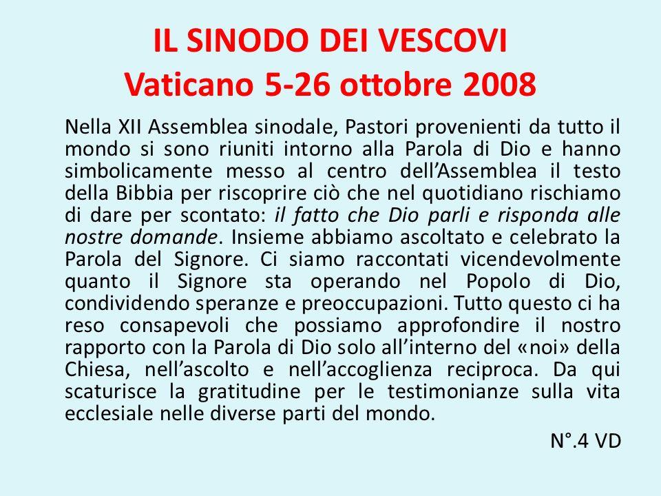 IL SINODO DEI VESCOVI Vaticano 5-26 ottobre 2008