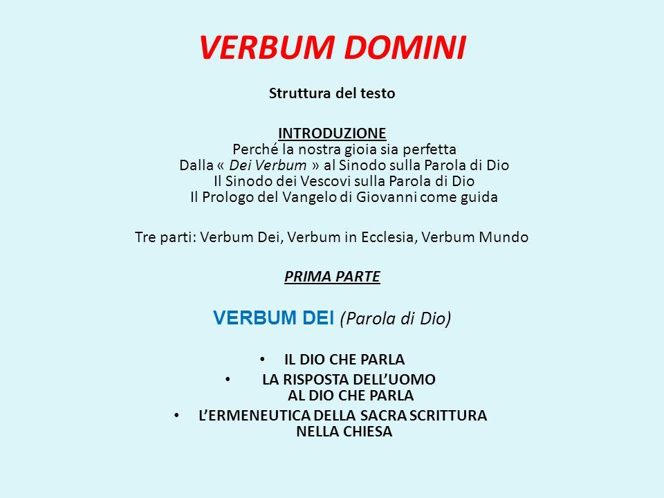 VERBUM DOMINI VERBUM DEI (Parola di Dio) Struttura del testo