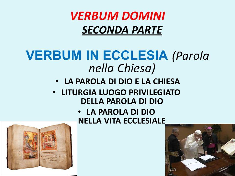 VERBUM IN ECCLESIA (Parola nella Chiesa)
