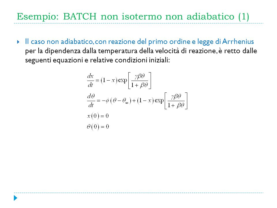 Esempio: BATCH non isotermo non adiabatico (1)