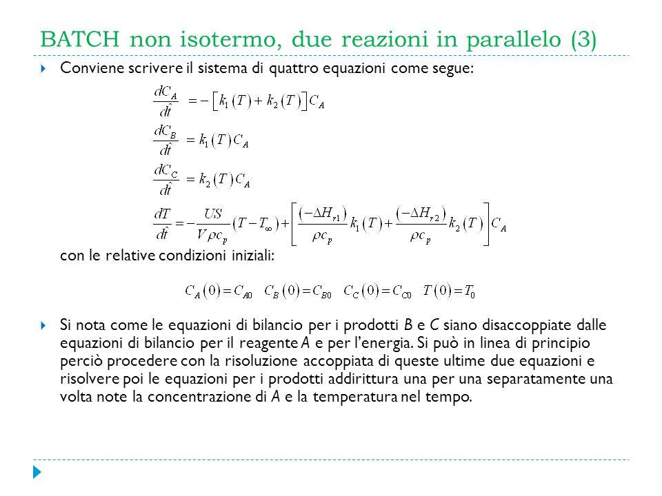 BATCH non isotermo, due reazioni in parallelo (3)