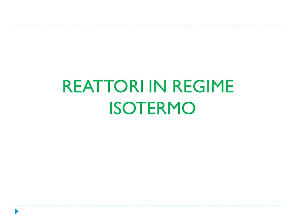 REATTORI IN REGIME ISOTERMO