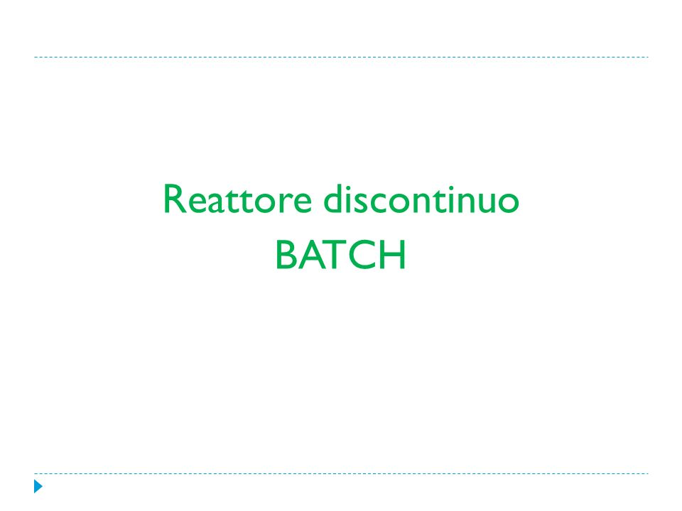 Reattore discontinuo BATCH