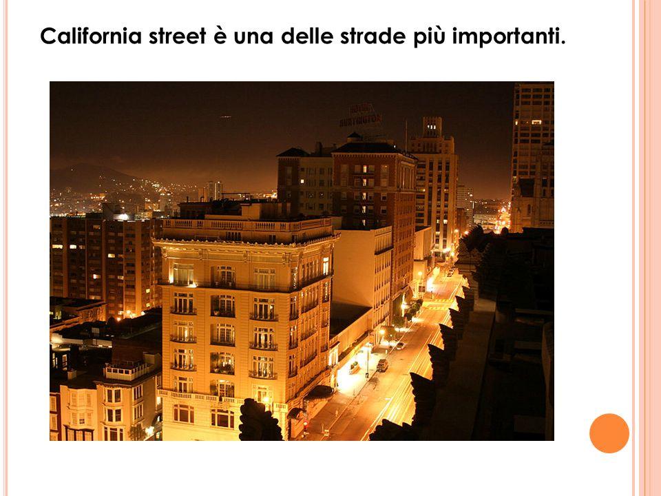 California street è una delle strade più importanti.