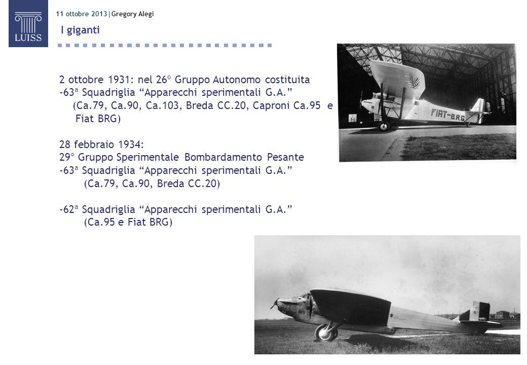 2 ottobre 1931: nel 26º Gruppo Autonomo costituita