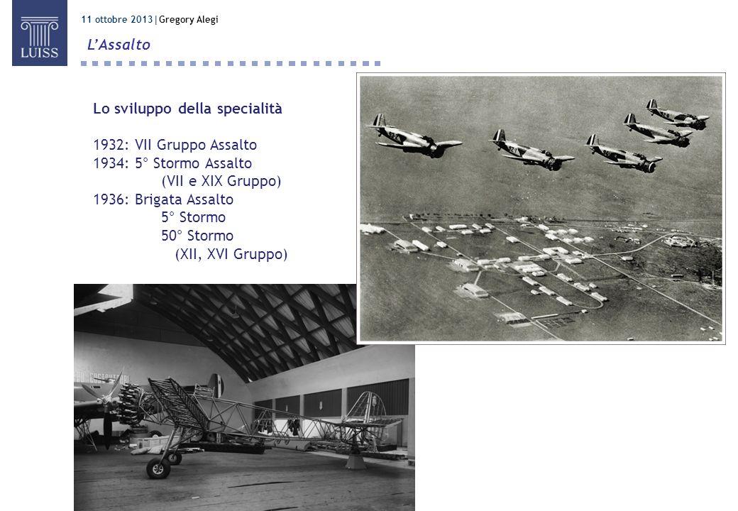 Lo sviluppo della specialità 1932: VII Gruppo Assalto