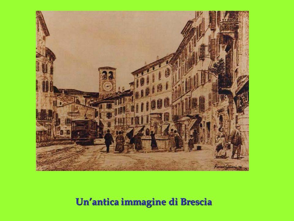 Un'antica immagine di Brescia