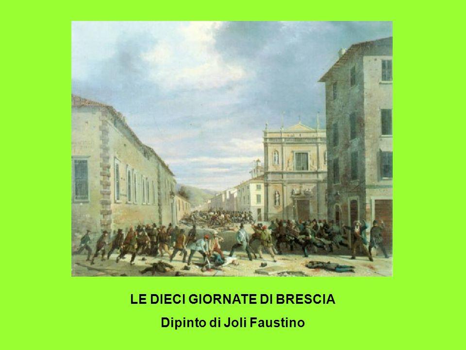 LE DIECI GIORNATE DI BRESCIA Dipinto di Joli Faustino